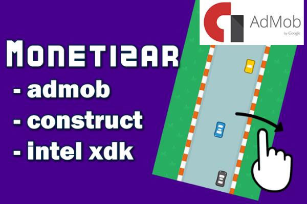 monetizar admob construct intel xdk